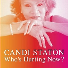 Candi Staton - Who's Hurting Now
