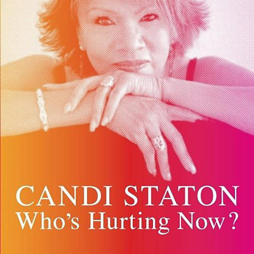 Alliance Candi Staton - Who's Hurting Now