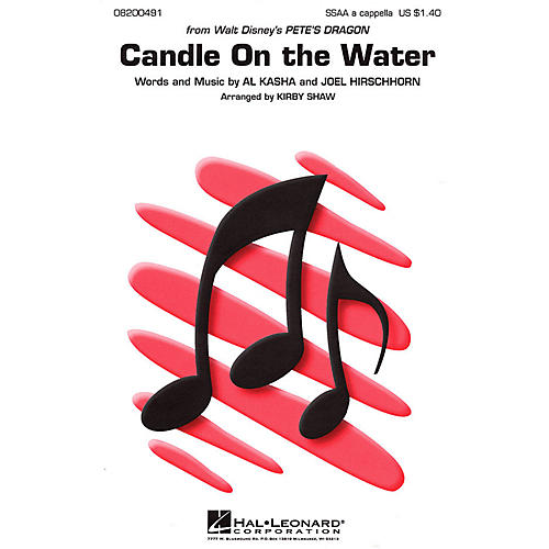 Hal Leonard Candle on the Water (from Pete's Dragon) SSAA A Cappella arranged by Kirby Shaw