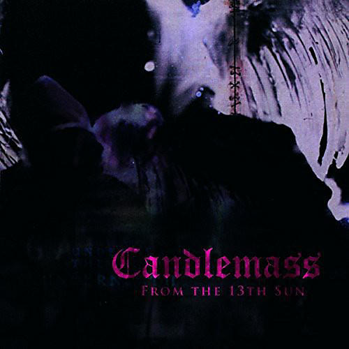 Alliance Candlemass - From the 13th Sun