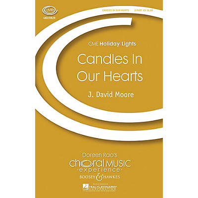 Boosey and Hawkes Candles in Our Hearts (CME Holiday Lights) 2-Part composed by J. David Moore