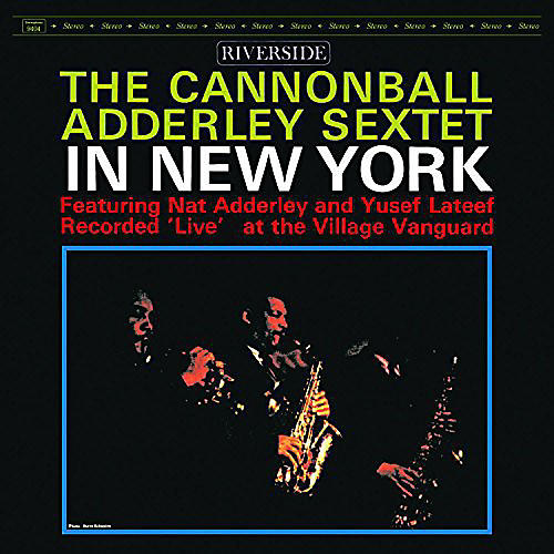 Alliance Cannonball Adderley - In New York