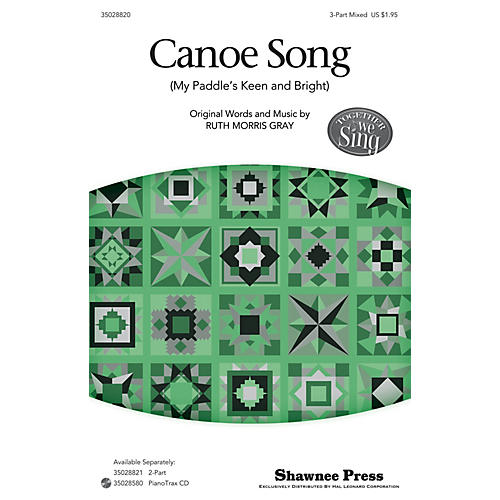 Shawnee Press Canoe Song (Together We Sing Series) 3-Part Mixed arranged by Ruth Morris Gray