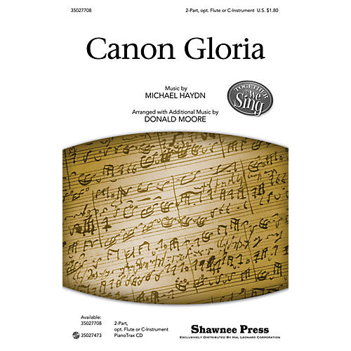 Shawnee Press Canon Gloria (Together We Sing Series) 2-PART arranged by Donald Moore
