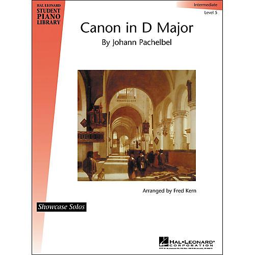 Hal Leonard Canon In D Major By Johann Pachelbel Showcase Solo Intermediate Level 5 Hal Leonard Student Piano Library by Fred Kern