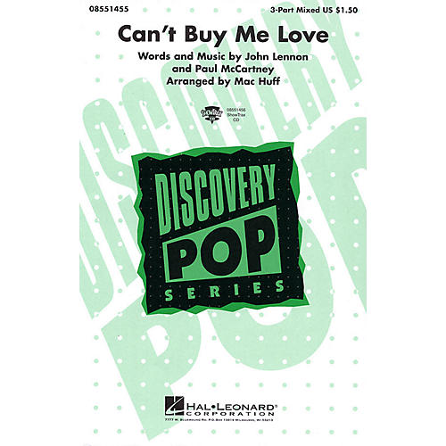Hal Leonard Can't Buy Me Love 3-Part Mixed by The Beatles arranged by Mac Huff