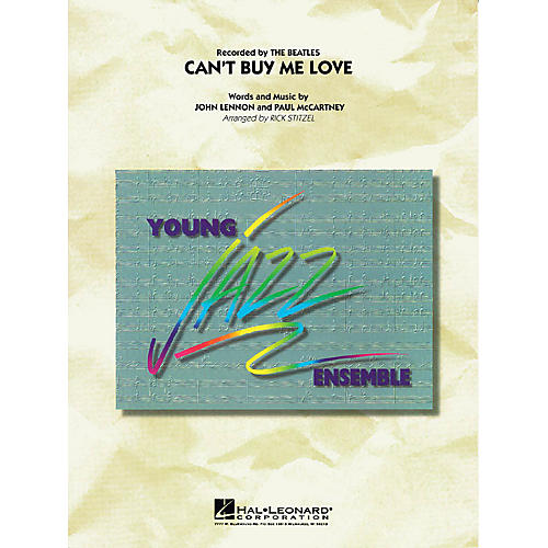 Hal Leonard Can't Buy Me Love Jazz Band Level 3 by The Beatles Arranged by Rick Stitzel