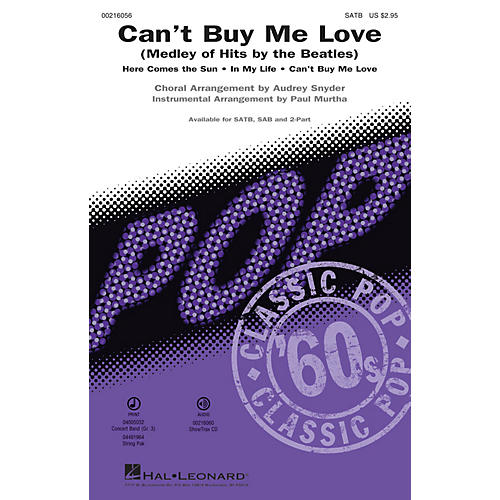 Hal Leonard Can't Buy Me Love (Medley of Hits by the Beatles) SAB by Beatles Arranged by Paul Murtha