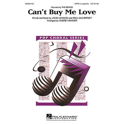 Hal Leonard Can't Buy Me Love SATB a cappella by The Beatles arranged by Audrey Snyder