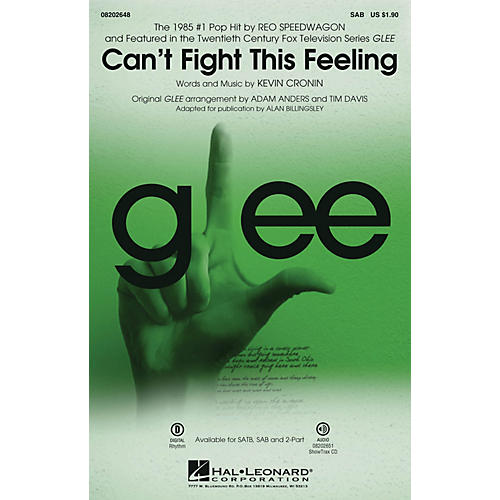 Hal Leonard Can't Fight This Feeling (from Glee) SAB by REO Speedwagon arranged by Adam Anders