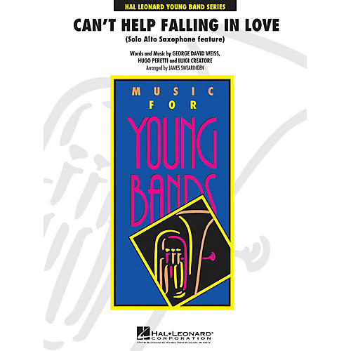 Hal Leonard Can't Help Falling in Love  - Young Concert Band Series Level 3 arranged by James Swearingen