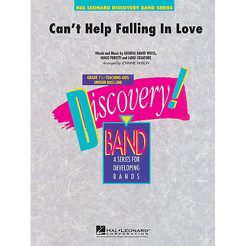 Hal Leonard Can't Help Falling in Love Concert Band Level 1.5 by Elvis Presley Arranged by Johnnie Vinson