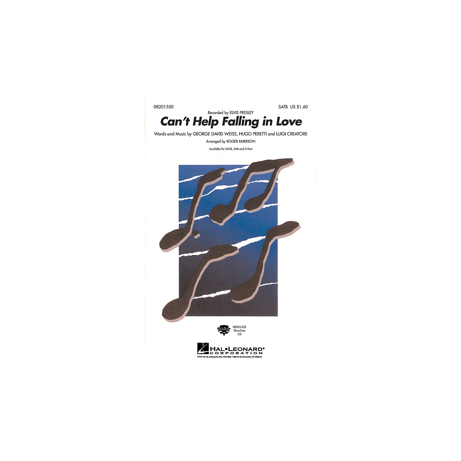 Hal Leonard Can't Help Falling in Love SAB by Elvis Presley Arranged by Roger Emerson