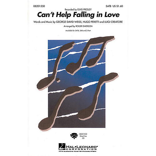 Hal Leonard Can't Help Falling in Love SATB by Elvis Presley arranged by Roger Emerson