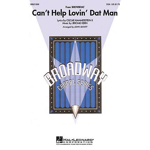 Hal Leonard Can't Help Lovin' Dat Man SSA arranged by John Leavitt