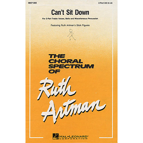 Hal Leonard Can't Sit Down 2-Part arranged by Ruth Artman