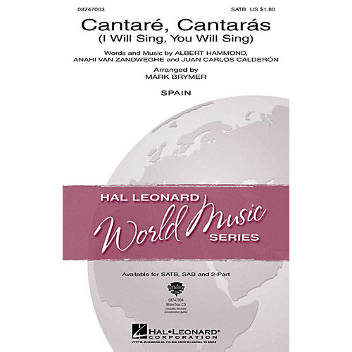 Hal Leonard Cantare, Cantaras (I Will Sing, You Will Sing) SATB arranged by Mark Brymer