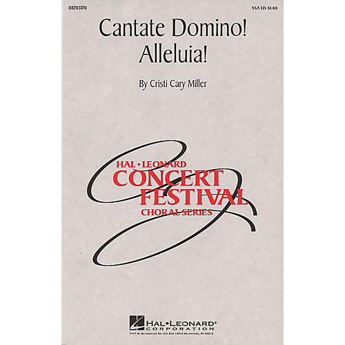 Hal Leonard Cantate Domino! Alleluia! SSA composed by Cristi Cary Miller