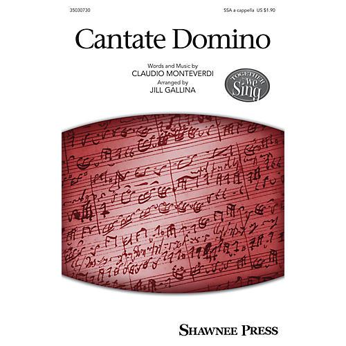 Shawnee Press Cantate Domino SSA A Cappella arranged by Jill Gallina