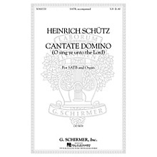 G. Schirmer Cantate Domino (Sing Ye Unto the Lord) (SATB with organ Latin & English) SATB
