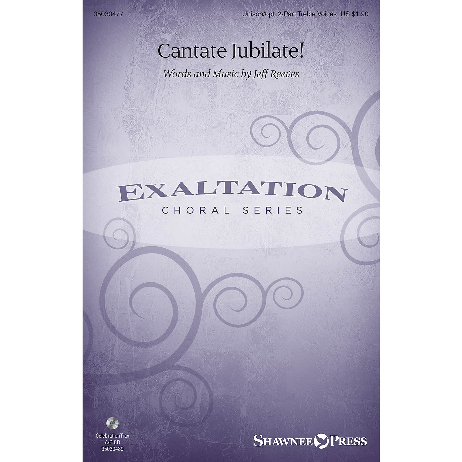 Shawnee Press Cantate Jubilate! Unison/2-Part Treble composed by Jeff Reeves