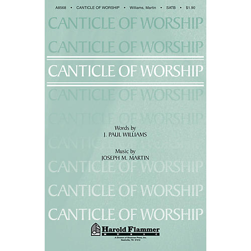 Shawnee Press Canticle of Worship SATB composed by Joseph M. Martin