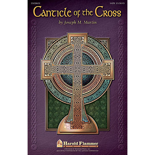 Shawnee Press Canticle of the Cross SATB composed by Joseph M. Martin