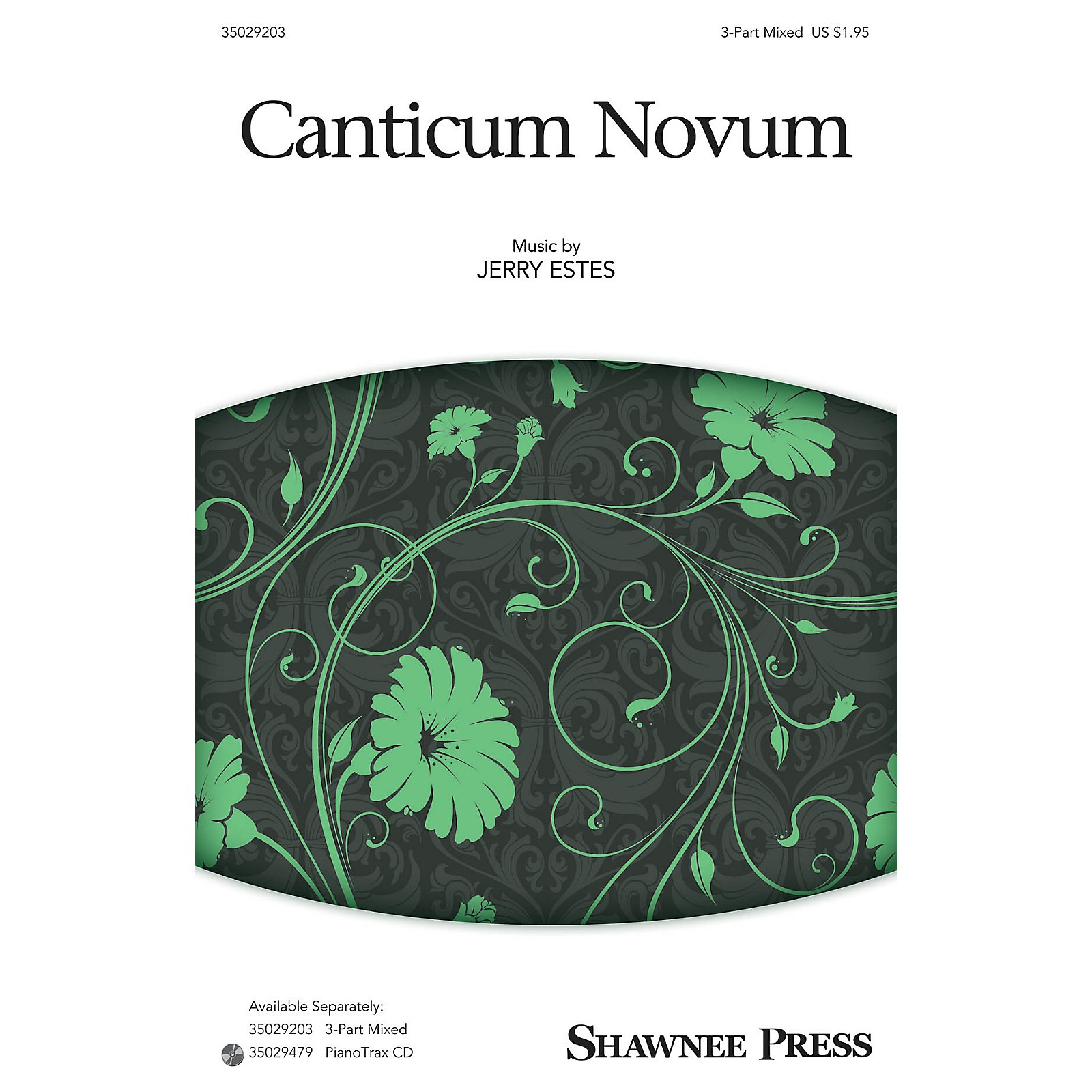 Shawnee Press Canticum Novum (Together We Sing Series) 3-Part Mixed composed by Jerry Estes