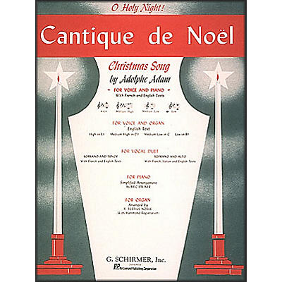G. Schirmer Cantique De Noel (O Holy Night) In B Flat for Low Voice By Adam / Deis