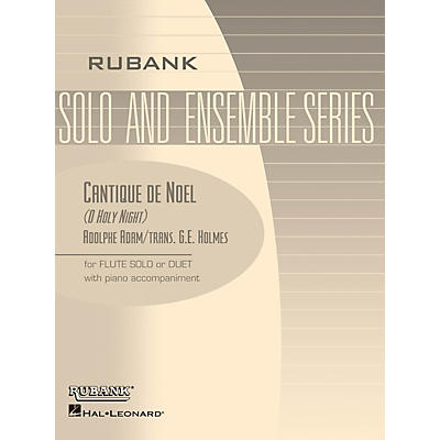 Rubank Publications Cantique de Noël (O Holy Night) Rubank Solo/Ensemble Sheet Series Arranged by G.E. Holmes