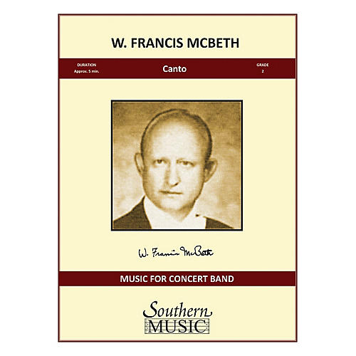 Southern Canto Concert Band Level 2 Composed by W. Francis McBeth