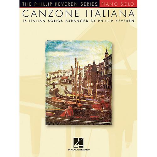 Hal Leonard Canzone Italiana - 15 Italian Songs Arranged By Phillip Keveren for Piano Solo