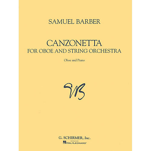 G. Schirmer Canzonetta (for Oboe & Piano Reduction) Woodwind Method Series by Samuel Barber