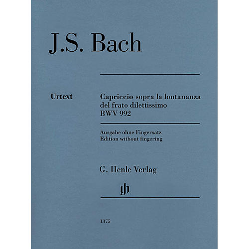 G. Henle Verlag Capriccio sopra la lontananza, BWV 992 Henle Music Softcover by Bach Edited by Georg von Dadelsen