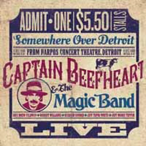 Alliance Captain Beefheart - Somewhere Over Detroit: Live from Harpo's