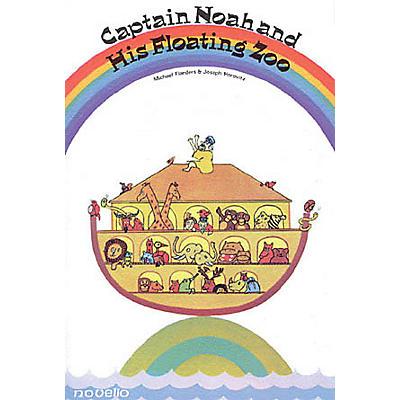 Novello Captain Noah and His Floating Zoo UNISON MIXED CHORUS Composed by Joseph Horovitz