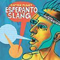 Alliance Captain Planet - Esperanto Slang thumbnail