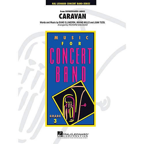Hal Leonard Caravan - Young Concert Band Series Level 3 arranged by Richard Saucedo