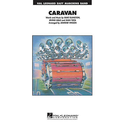 Hal Leonard Caravan Marching Band Level 2-3 Arranged by Johnnie Vinson