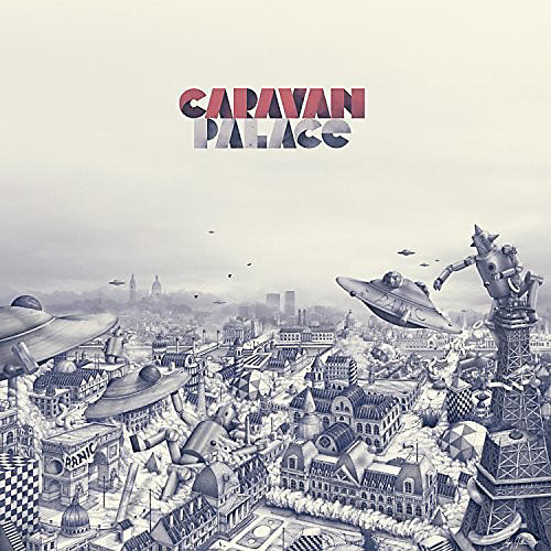 Alliance Caravan Palace - Panic