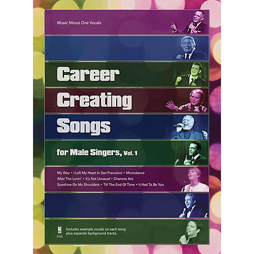 Music Minus One Career Creating Songs for Male Singers, Vol. 1 Music Minus One Series Softcover with CD