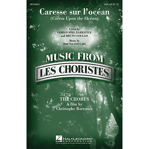 Hal Leonard Caresse sur l'ocean (Caress Upon the Ocean) (from Les Choristes (The Chorus)) SSA by Bruno Coulais