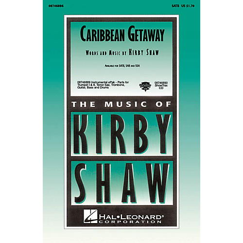 Hal Leonard Caribbean Getaway SATB composed by Kirby Shaw