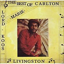 Carlton Livingston - Best of Carlton Livingston