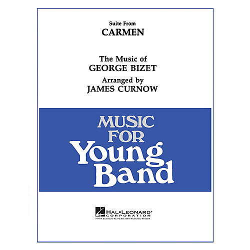 Hal Leonard Carmen, Suite From - Young Concert Band Level 3 arranged by James Curnow