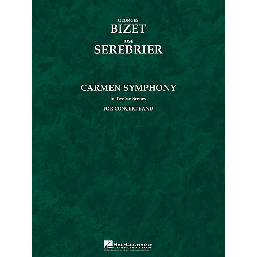 Hal Leonard Carmen Symphony (Deluxe Score) Concert Band Level 5 Arranged by Jose Serebrier