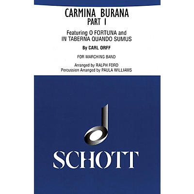 Schott Freres Carmina Burana Part I (for Marching Band - Score and Parts) Marching Band Composed by Carl Orff