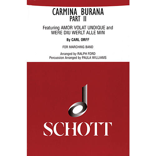 Schott Frères Carmina Burana Part II (for Marching Band - Score and Parts) Marching Band Composed by Carl Orff