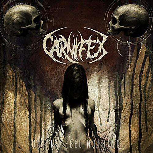 Alliance Carnifex - Until I Feel Nothing