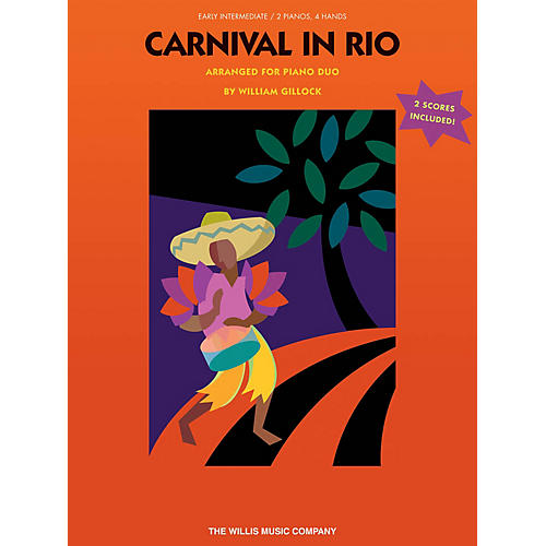 Willis Music Carnival in Rio (2P, 4H) (Early Inter Level) Willis Series by William Gillock